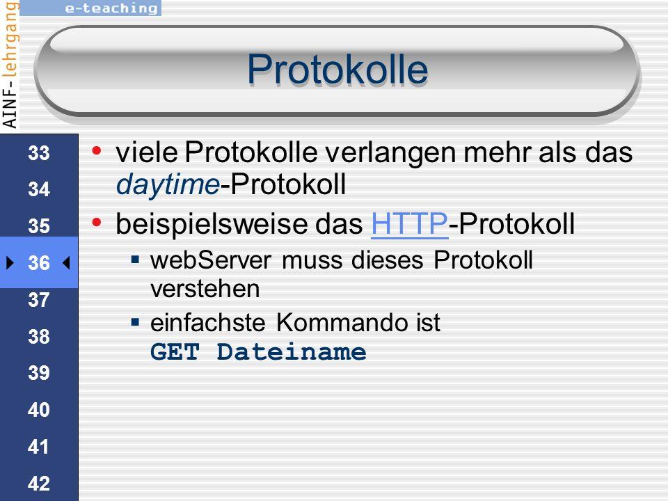 32 33 34 35 36 37 38 39 40 41 42 43 44 45 Protokolle time-a.nist.gov ist der Server 13 ist der Port TelNet verbindet standardmäßig auf Port 23 TelNet