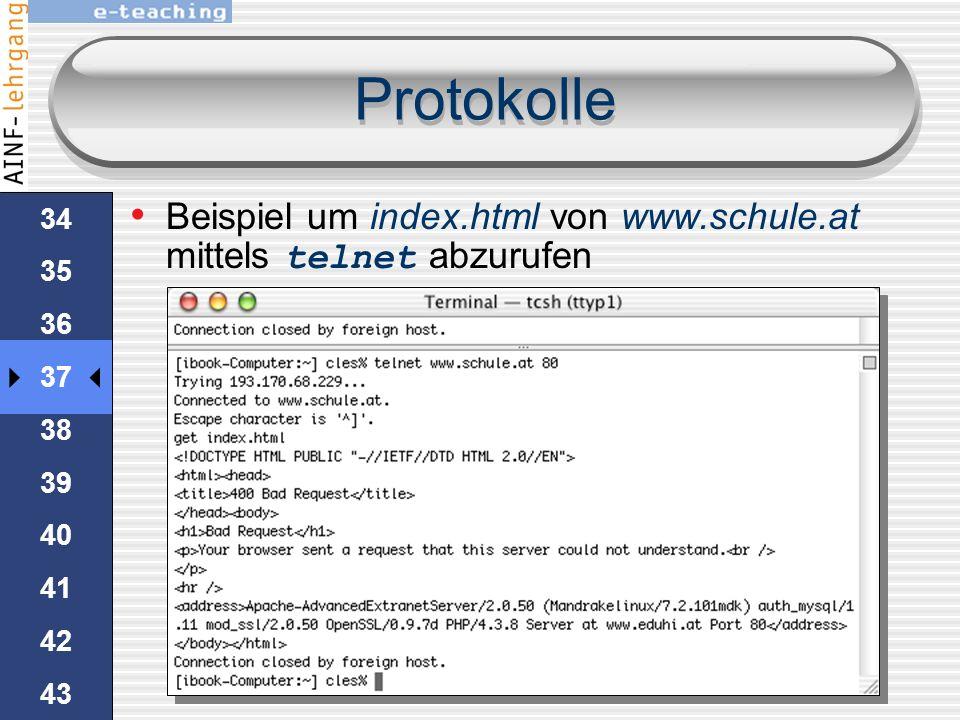 33 34 35 36 37 38 39 40 41 42 43 44 45 Protokolle viele Protokolle verlangen mehr als das daytime-Protokoll beispielsweise das HTTP-ProtokollHTTP webS