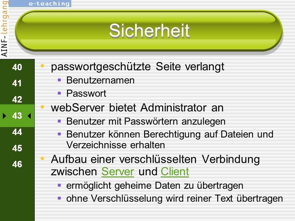 39 40 41 42 43 44 45 46 Sicherheit webServer ist eine einfache Applikation übernimmt den Dateinamen vom GET- Befehl sucht die Datei auf seinen Festpla