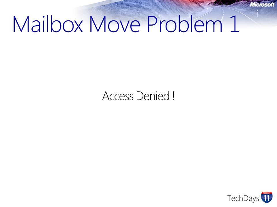 Mailbox Move Problem 1 Access Denied !