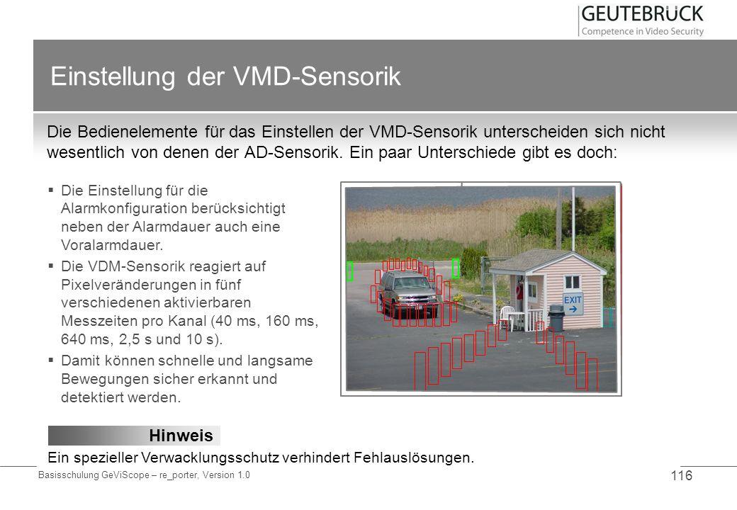 Basisschulung GeViScope – re_porter, Version 1.0 116 Einstellung der VMD-Sensorik Die Bedienelemente für das Einstellen der VMD-Sensorik unterscheiden