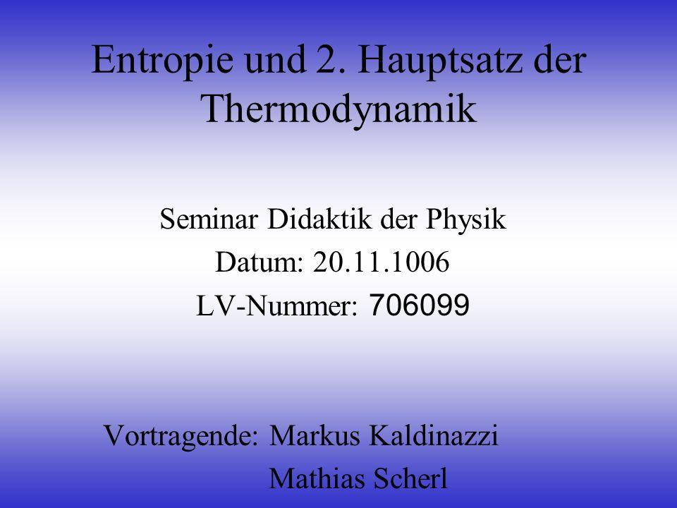 Geg.: m k =50kg, T k =20°C, m w =50kg, T w =24°C Endtemperatur: 22°C (gleiche W.-mengen) Aus dem wärmeren H 2 O: Q w = mc T = = (50kg)(1kcal/kg.K)(-2K) = -100kcal = -418,7kJ In das kältere H 2 O: Q k = +418,7kJ Änderung der Entropie: S = S w + S k Abschätzung der Entropie für jeden Prozessteil: S = Q/T D (T D...