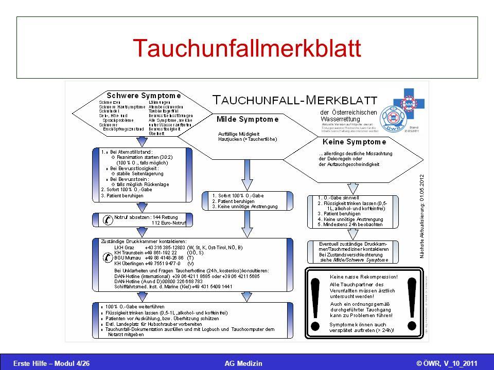 Erste Hilfe – Modul 4/26© ÖWR, V_10_2011AG Medizin Tauchunfallmerkblatt