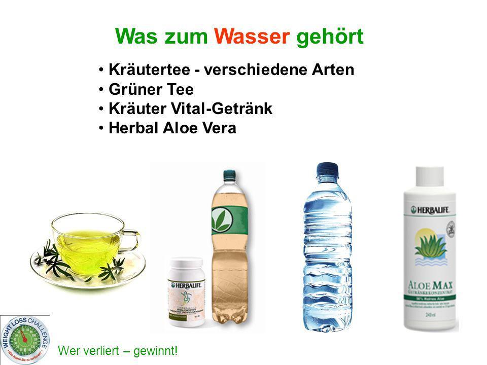 Wer verliert – gewinnt! Kräutertee - verschiedene Arten Grüner Tee Kräuter Vital-Getränk Herbal Aloe Vera Was zum Wasser gehört