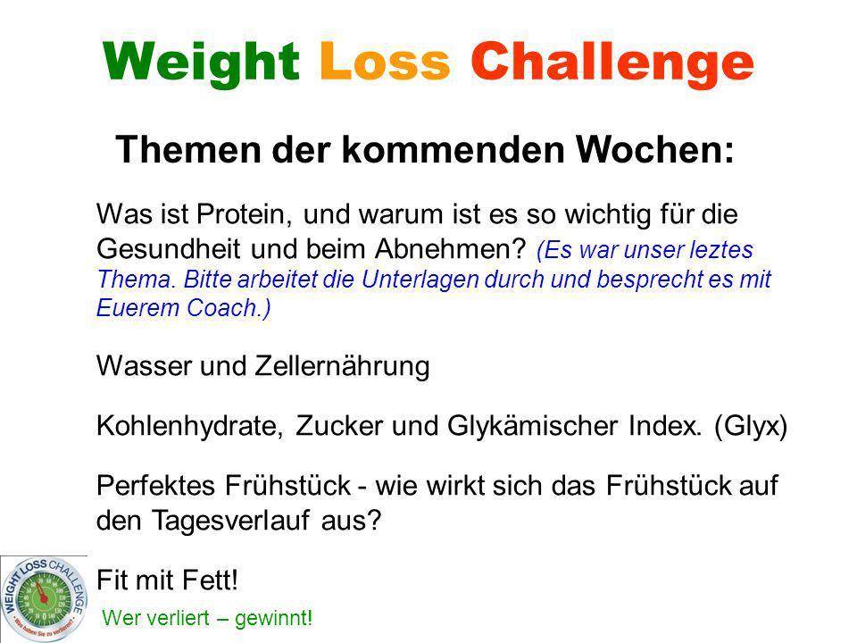 Wer verliert – gewinnt! Weight Loss Challenge Themen der kommenden Wochen: Was ist Protein, und warum ist es so wichtig für die Gesundheit und beim Ab