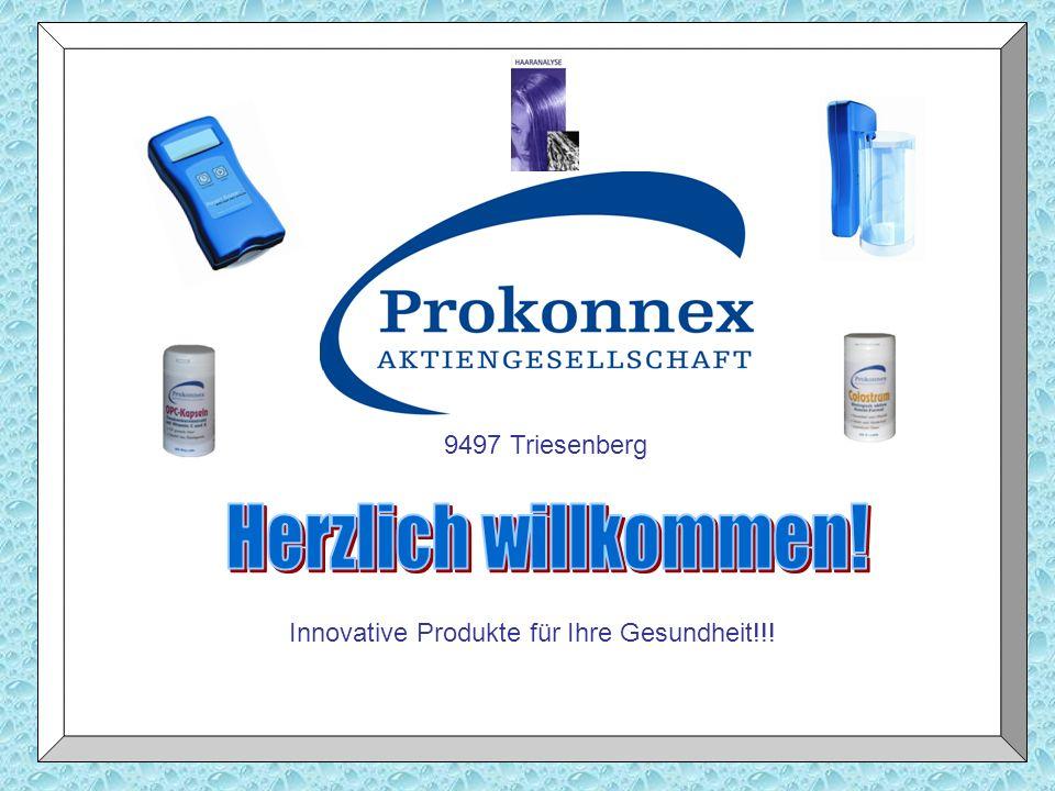 9497 Triesenberg Innovative Produkte für Ihre Gesundheit!!!