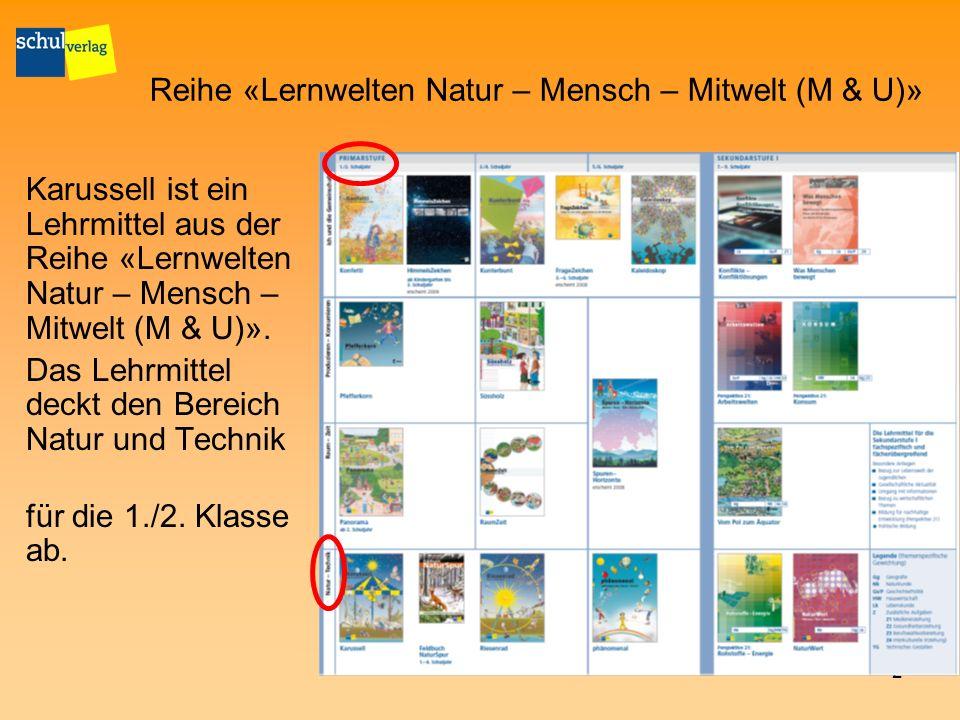 3 Die Reihe «Natur und Technik» 1./2.Schuljahr 5./6.