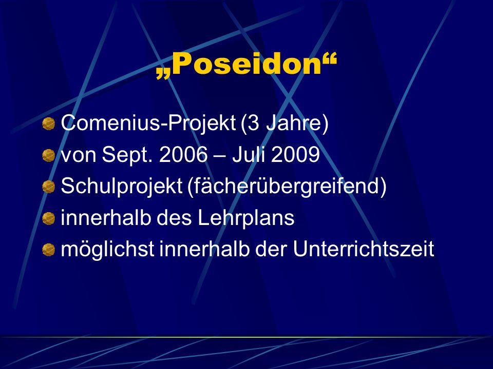 Poseidon Comenius-Projekt (3 Jahre) von Sept.