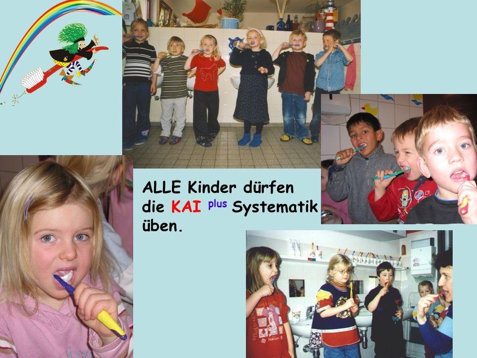 ALLE Kinder dürfen die KAI plus Systematik üben.