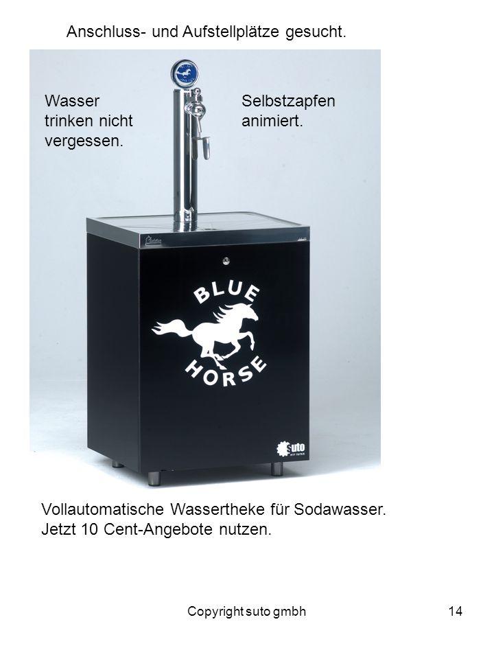 Copyright suto gmbh14 Anschluss- und Aufstellplätze gesucht. Vollautomatische Wassertheke für Sodawasser. Jetzt 10 Cent-Angebote nutzen. Selbstzapfen