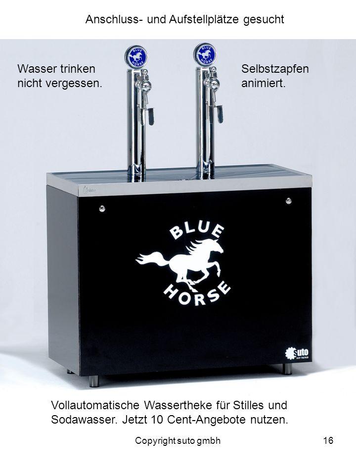 Copyright suto gmbh16 Anschluss- und Aufstellplätze gesucht Vollautomatische Wassertheke für Stilles und Sodawasser. Jetzt 10 Cent-Angebote nutzen. Wa