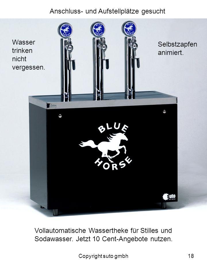 Copyright suto gmbh18 Anschluss- und Aufstellplätze gesucht Vollautomatische Wassertheke für Stilles und Sodawasser. Jetzt 10 Cent-Angebote nutzen. Wa