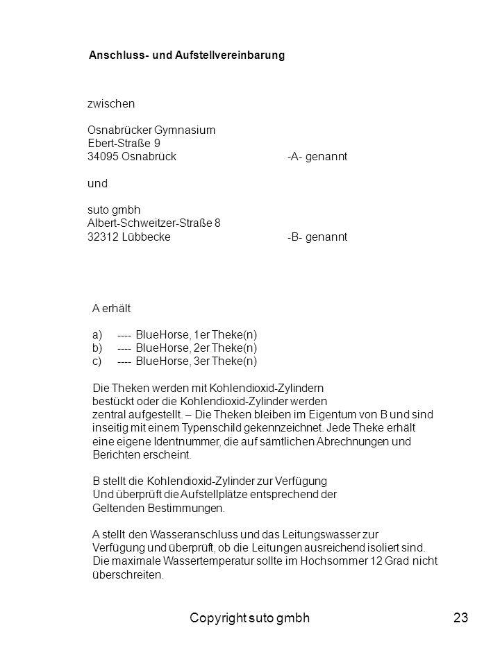 Copyright suto gmbh23 Anschluss- und Aufstellvereinbarung zwischen Osnabrücker Gymnasium Ebert-Straße 9 34095 Osnabrück-A- genannt und suto gmbh Alber