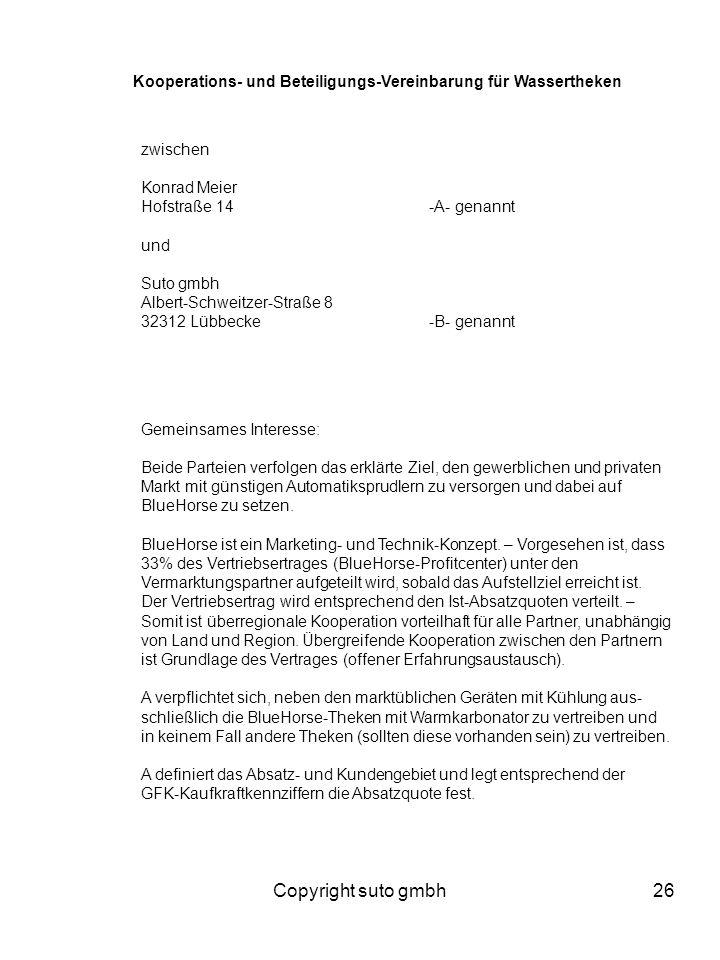 Copyright suto gmbh26 Kooperations- und Beteiligungs-Vereinbarung für Wassertheken zwischen Konrad Meier Hofstraße 14-A- genannt und Suto gmbh Albert-