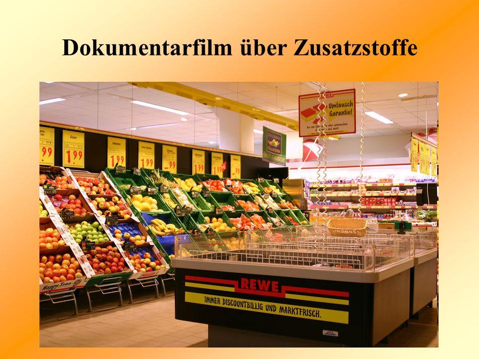 Dokumentarfilm über Zusatzstoffe