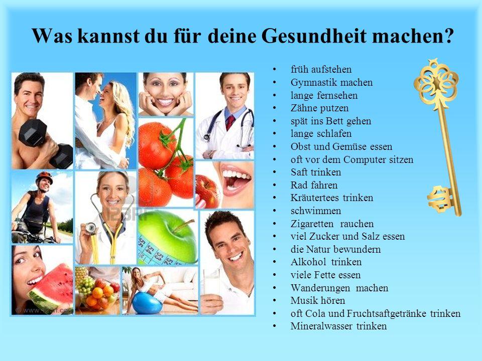 Was kannst du für deine Gesundheit machen.