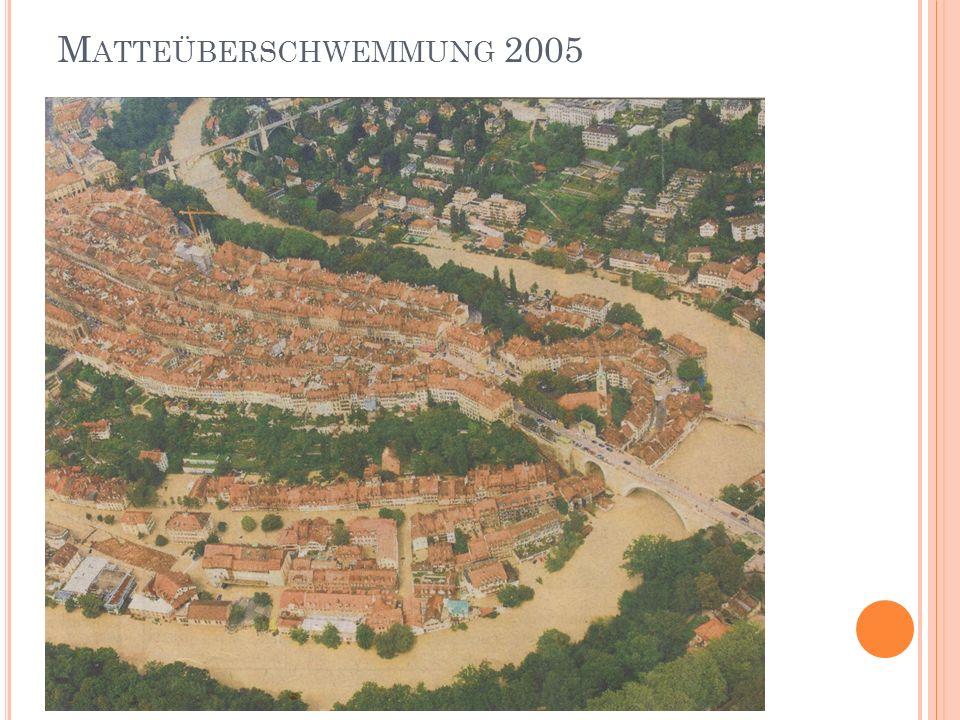 M ATTEÜBERSCHWEMMUNG 2005