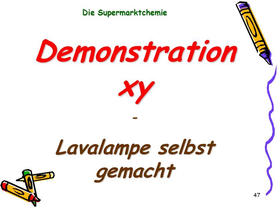47 Die Supermarktchemie Demonstration xy - Lavalampe selbst gemacht