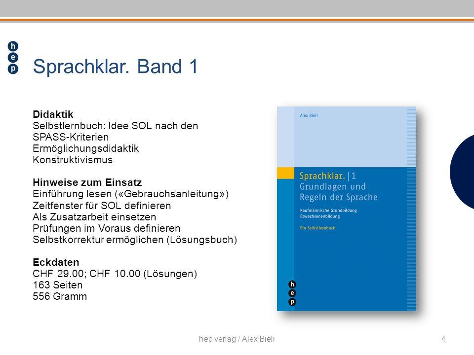 Didaktik Selbstlernbuch: Idee SOL nach den SPASS-Kriterien Ermöglichungsdidaktik Konstruktivismus Hinweise zum Einsatz Einführung lesen («Gebrauchsanl