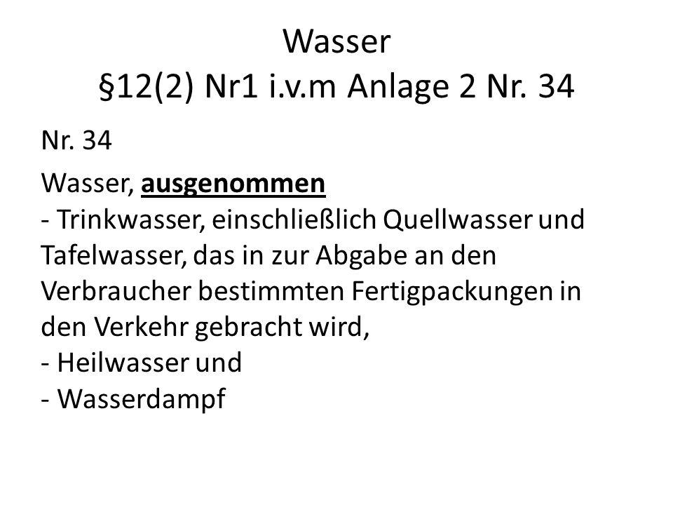 Wasser §12(2) Nr1 i.v.m Anlage 2 Nr. 34 Nr.