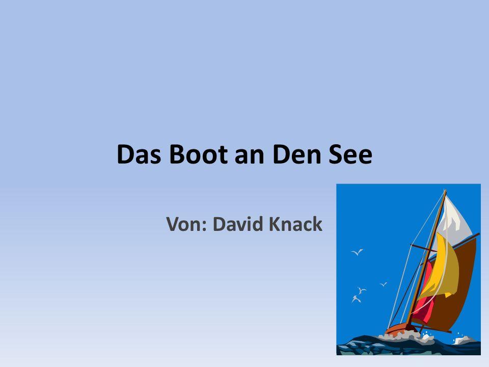 Das Boot an Den See Von: David Knack