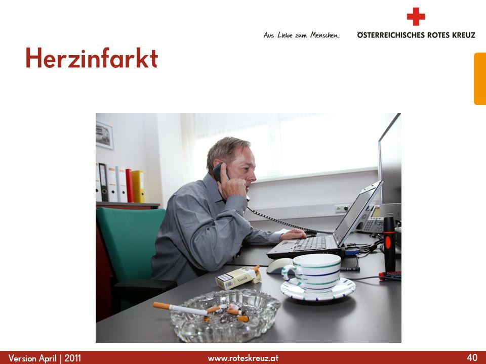 www.roteskreuz.at Version April | 2011 Herzinfarkt 40