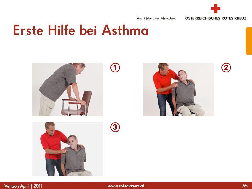 www.roteskreuz.at Version April | 2011 Erste Hilfe bei Asthma 55