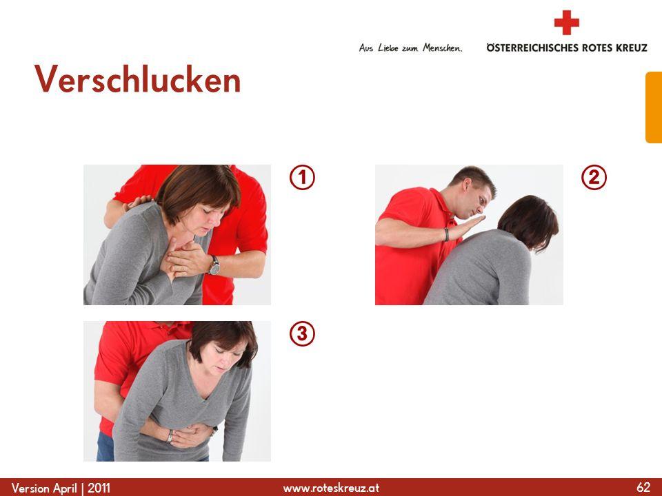www.roteskreuz.at Version April | 2011 Verschlucken 62