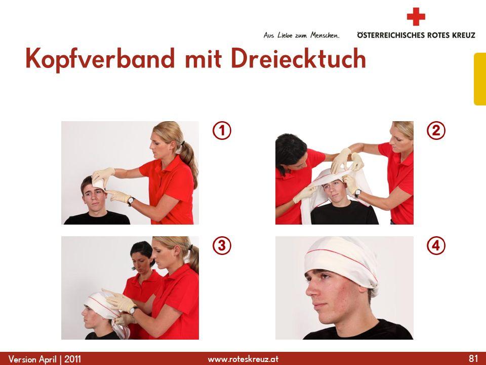 www.roteskreuz.at Version April | 2011 Kopfverband mit Dreiecktuch 81