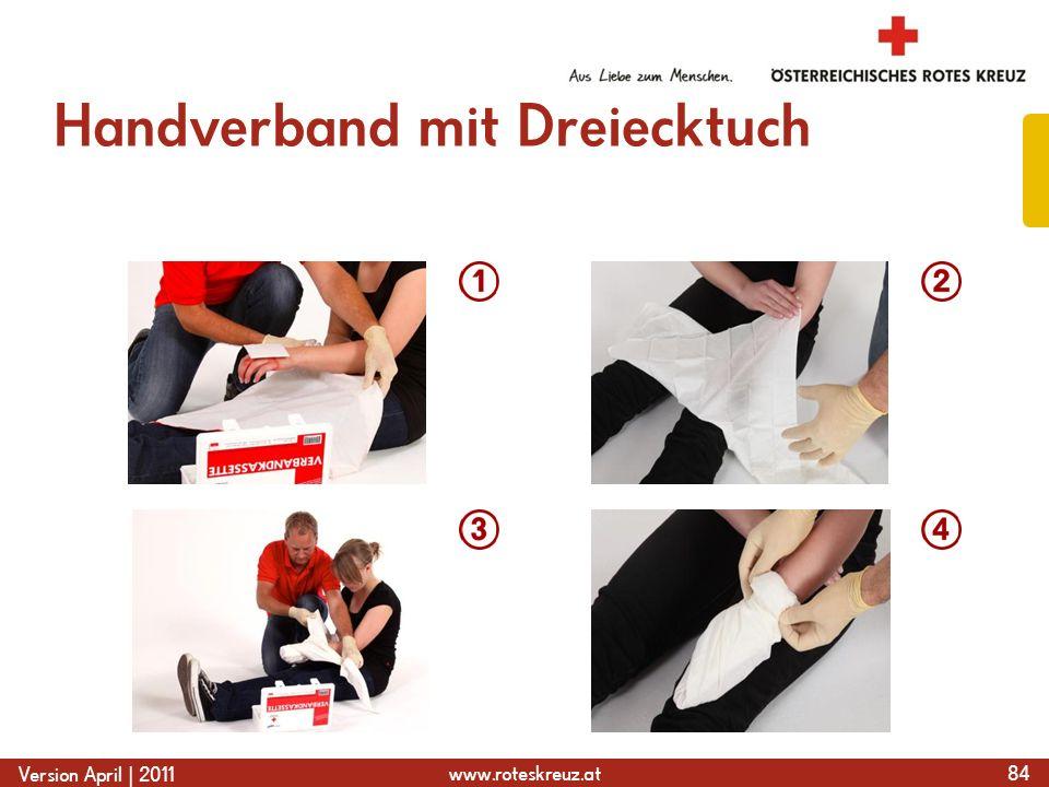 www.roteskreuz.at Version April | 2011 Handverband mit Dreiecktuch 84