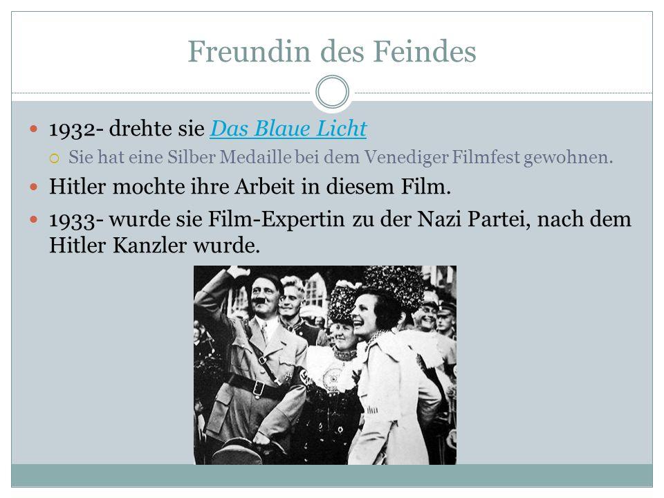 Freundin des Feindes 1932- drehte sie Das Blaue LichtDas Blaue Licht Sie hat eine Silber Medaille bei dem Venediger Filmfest gewohnen. Hitler mochte i