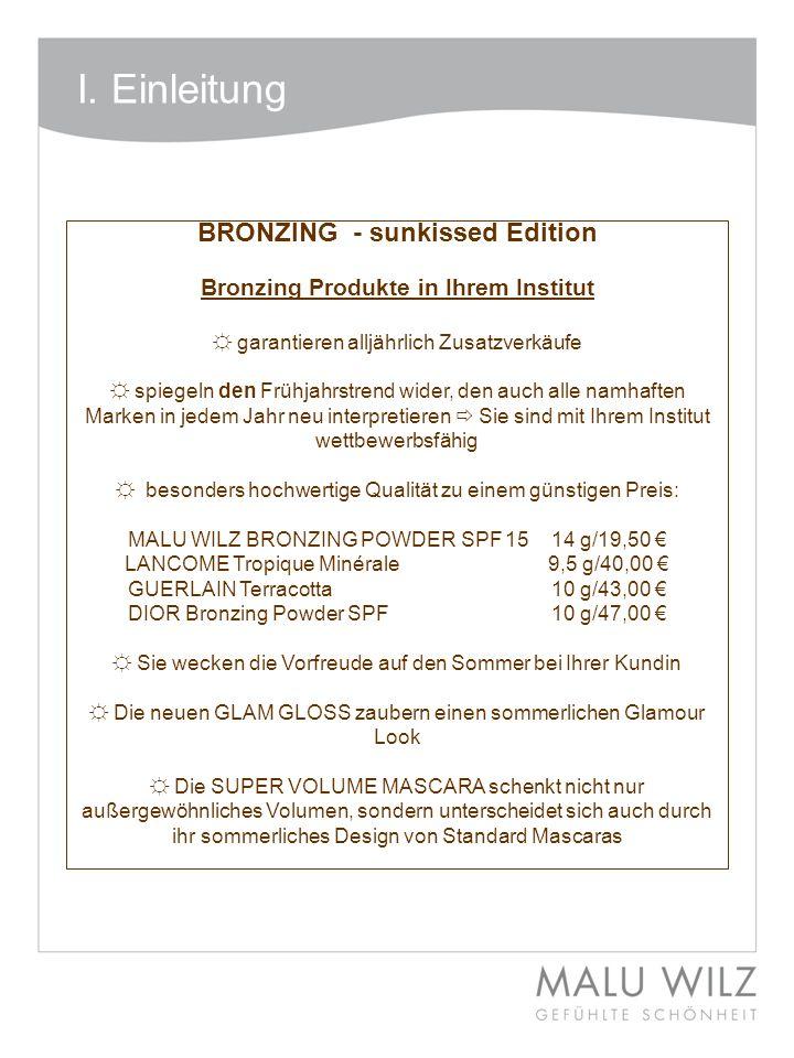 BRONZING - sunkissed Edition Bronzing Produkte in Ihrem Institut garantieren alljährlich Zusatzverkäufe spiegeln den Frühjahrstrend wider, den auch al