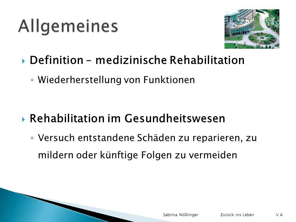 Definition – medizinische Rehabilitation Wiederherstellung von Funktionen Rehabilitation im Gesundheitswesen Versuch entstandene Schäden zu reparieren