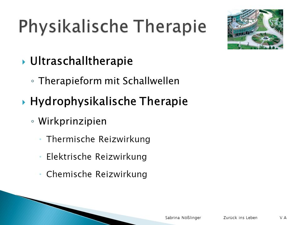 Ultraschalltherapie Therapieform mit Schallwellen Hydrophysikalische Therapie Wirkprinzipien Thermische Reizwirkung Elektrische Reizwirkung Chemische