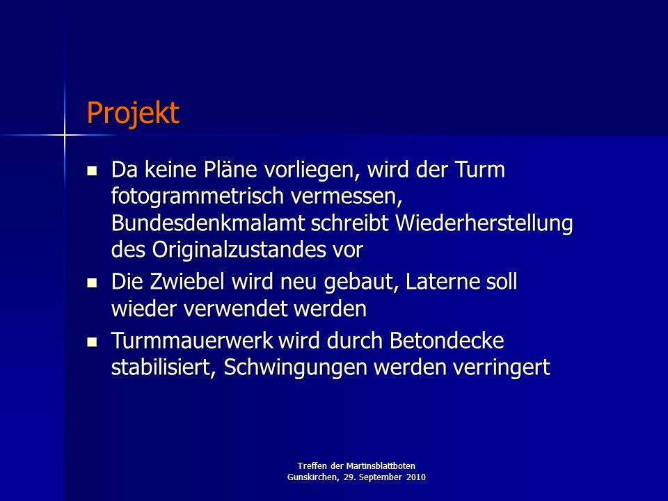 Treffen der Martinsblattboten Gunskirchen, 29. September 2010 Da keine Pläne vorliegen, wird der Turm fotogrammetrisch vermessen, Bundesdenkmalamt sch