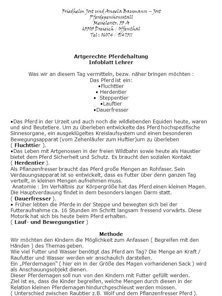 Friedhelm Jost und Angela Baumann – Jost Pferdepensionsstall Messelerstr. 53 A 63303 Dreieich / Offenthal Tel : 06074 / 9147511 Artgerechte Pferdehalt