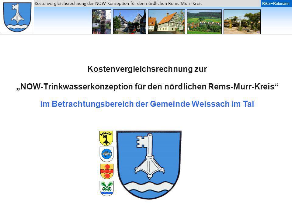 Riker + Rebmann Kostenvergleichsrechnung der NOW-Konzeption für den nördlichen Rems-Murr-Kreis Riker+Rebmann Historie / Stand der Entwicklungen Der Zweckverband Wasserversorgung Nordostwürttemberg (NOW) hat eine Konzeption für den nördlichen Rems-Murr-Kreis erarbeitet.