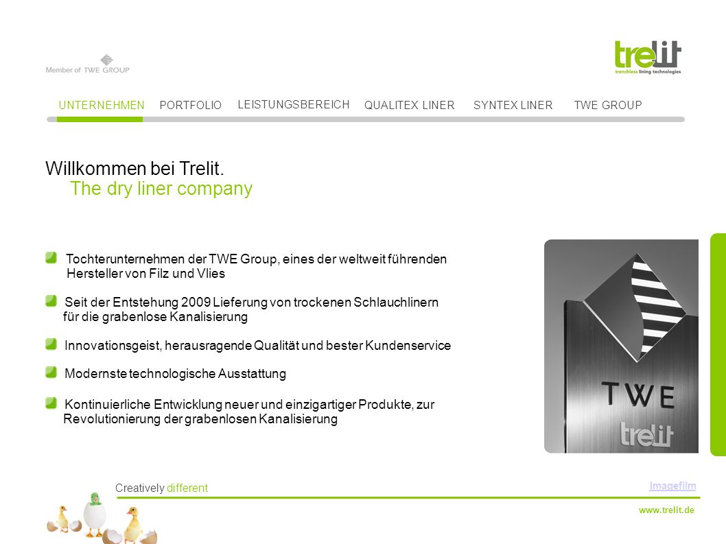 www.trelit.de Tochterunternehmen der TWE Group, eines der weltweit führenden Hersteller von Filz und Vlies Seit der Entstehung 2009 Lieferung von troc