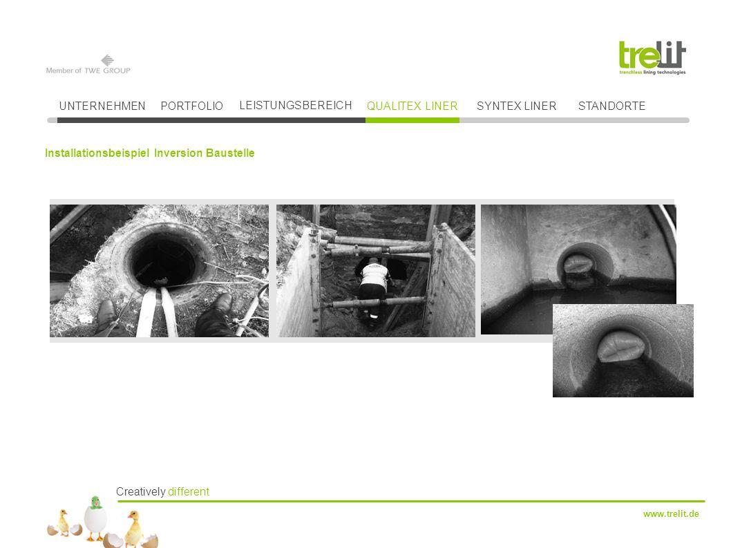 Creatively different www.trelit.de UNTERNEHMENPORTFOLIO LEISTUNGSBEREICH QUALITEX LINERSYNTEX LINER Installationsbeispiel Inversion Baustelle STANDORTE