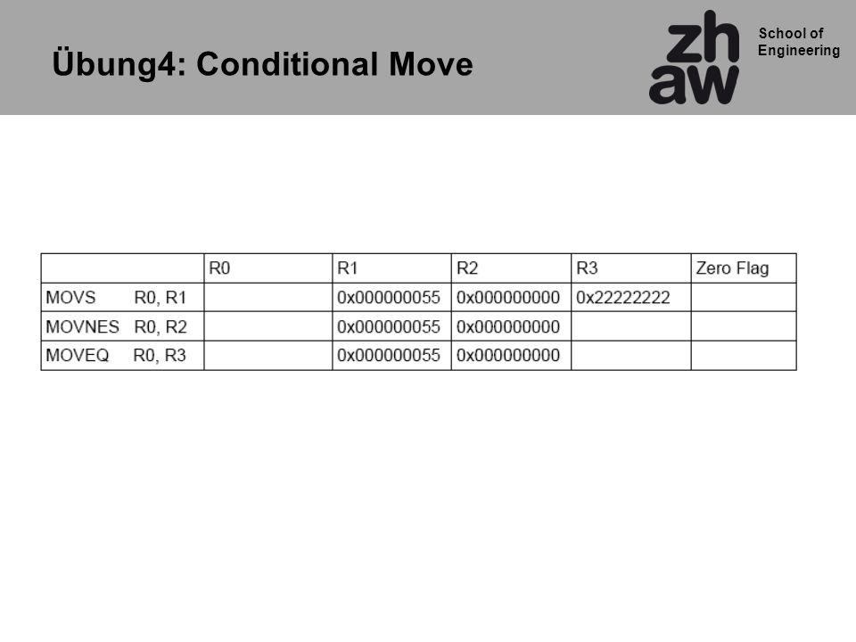 School of Engineering Übung4: Conditional Move