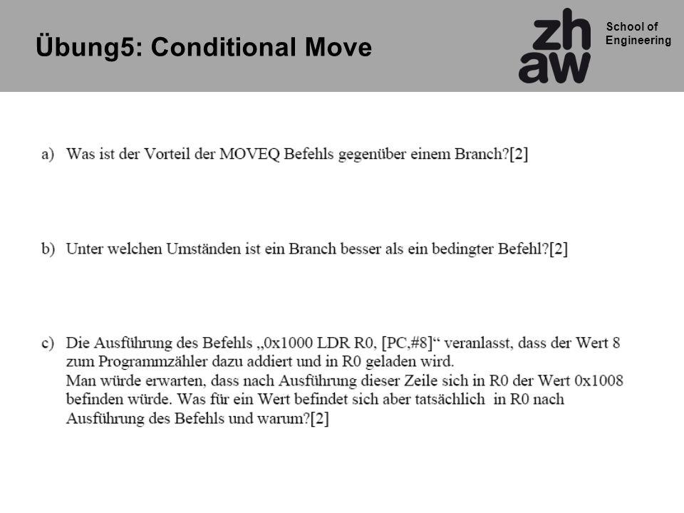School of Engineering Übung5: Conditional Move