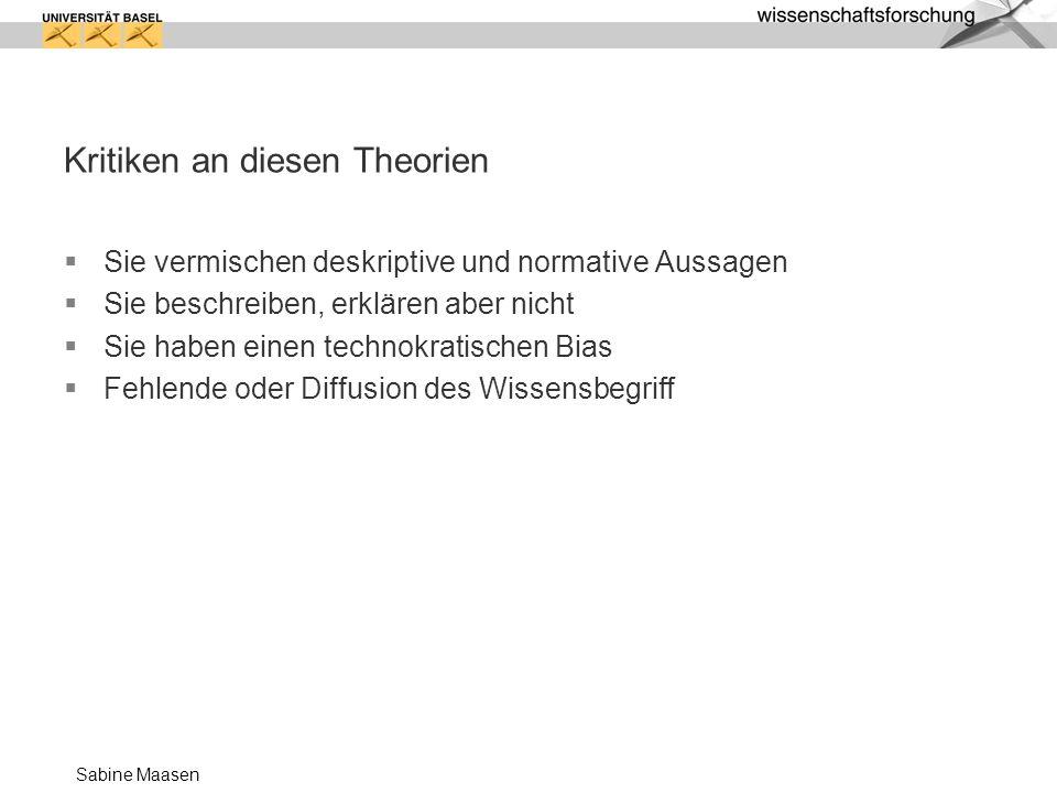 Sabine Maasen Grenzen des technokratischen Modells der Wissensgesellschaft 1.