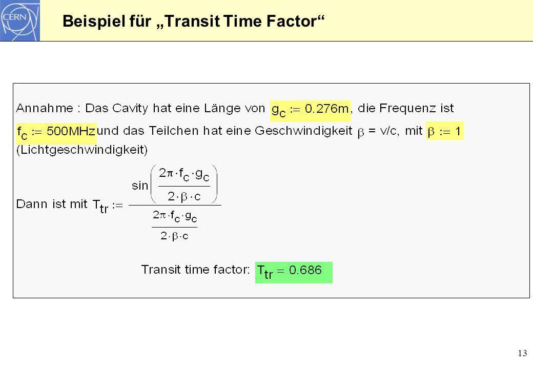 13 Beispiel für Transit Time Factor