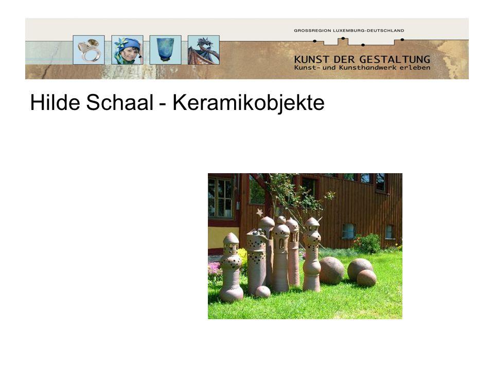 Hilde Schaal - Keramikobjekte