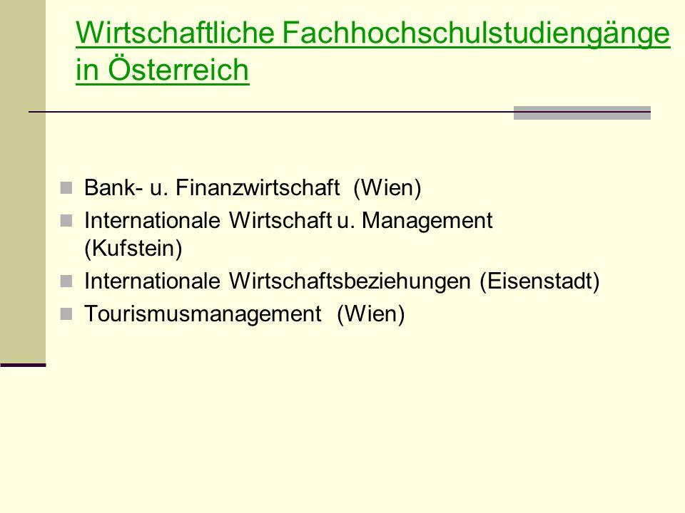 Wirtschaftliche Fachhochschulstudiengänge in Österreich Bank- u.
