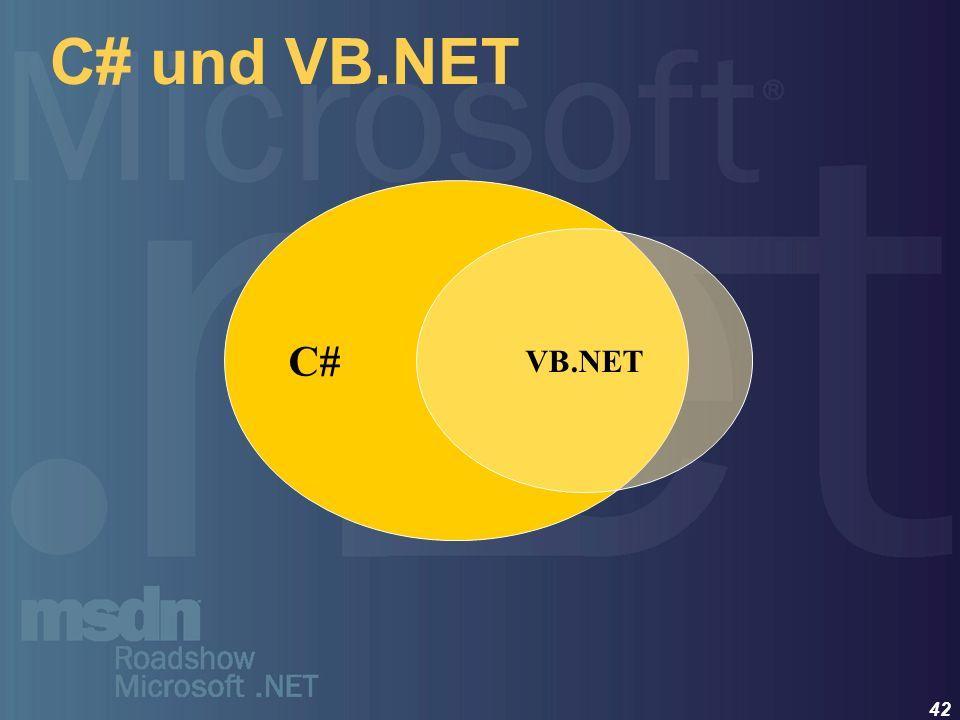 42 C# und VB.NET C# VB.NET