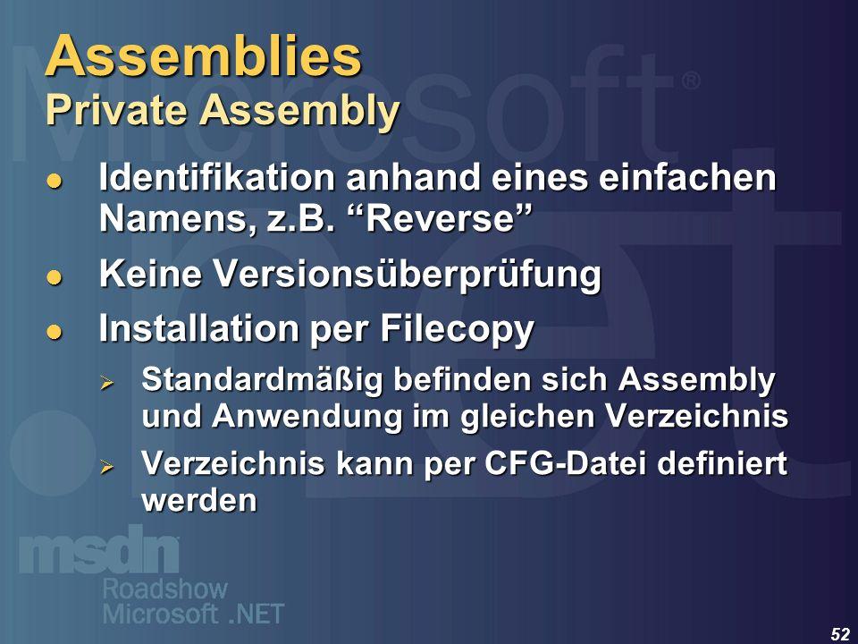 52 Identifikation anhand eines einfachen Namens, z.B. Reverse Identifikation anhand eines einfachen Namens, z.B. Reverse Keine Versionsüberprüfung Kei