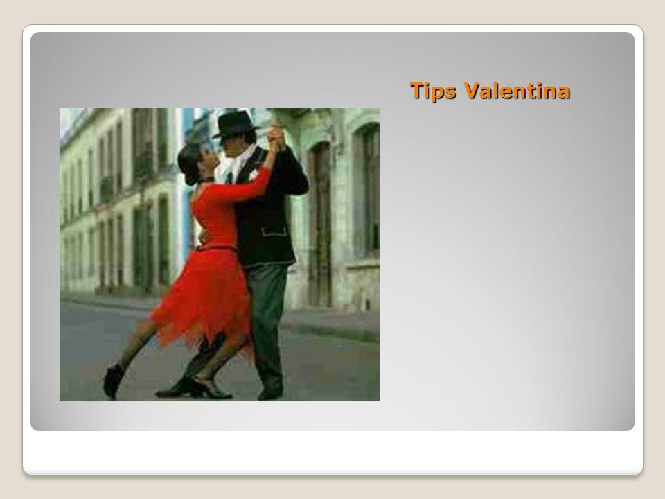 Tips Valentina