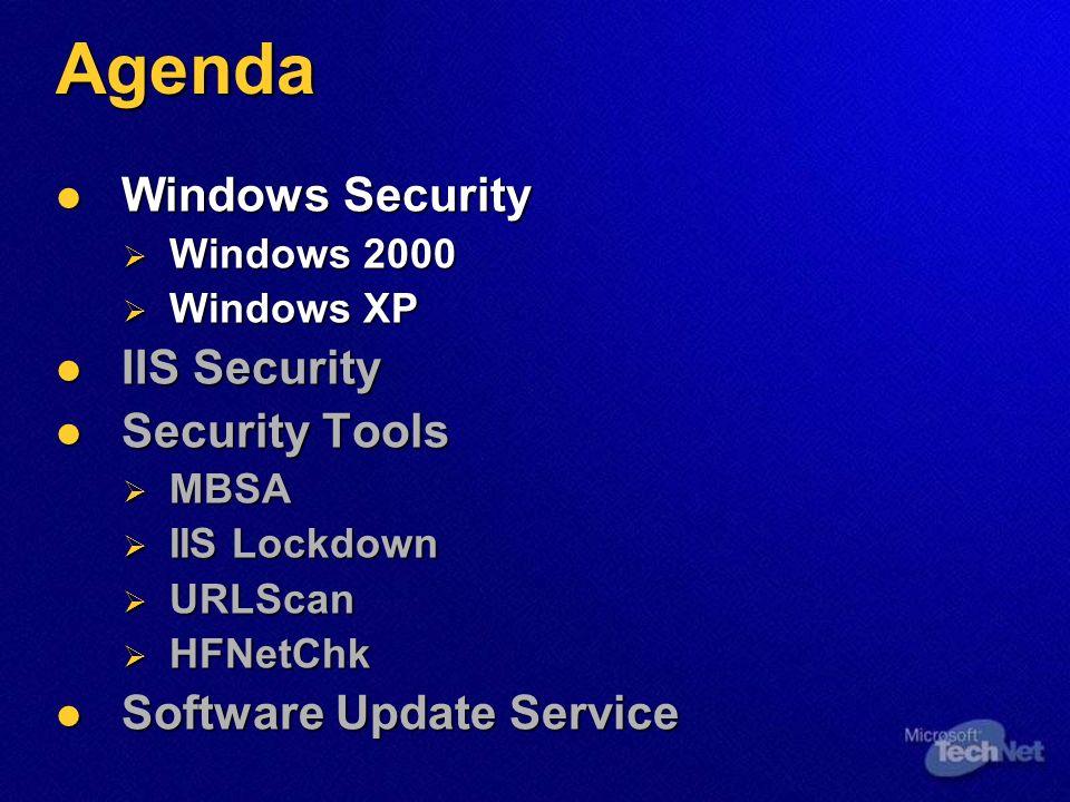 Window Security Security Checklist Alle Partitionen sind NTFS Partitionen Admin Account hat ein Strong Password deaktivieren nicht benötigter Dienste deaktivieren nicht benötigter Accounts entfernen nicht genutzter File Shares ACLS auf Files, Shares & Registry Security Policies UptoDate mit Services Packs & Fixes Anti-Virus Software http://www.microsoft.com/technet/tools/