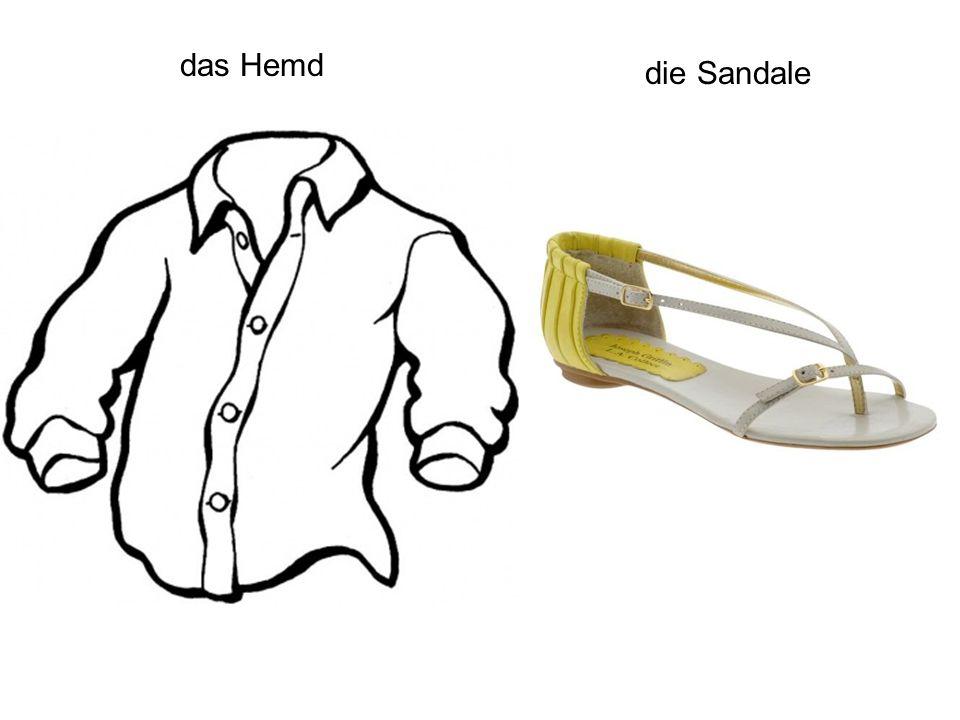 das Hemd die Sandale